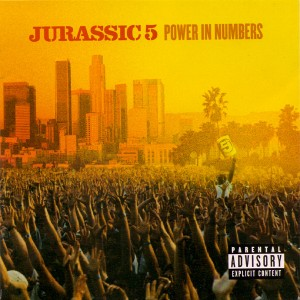 Jurassic 5 - Power in Numbers Cover Art
