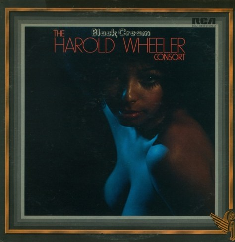The Harold Wheeler Consort – Black Cream [RCA] '1975