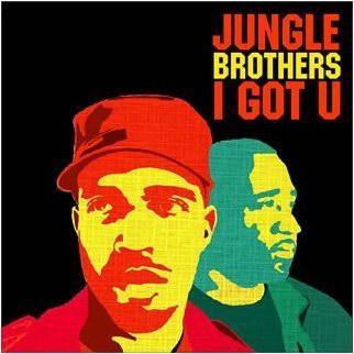 Jungle Brothers – I Got U [Rambling Records] '2006