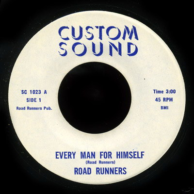 "Road Runners – Every Man For Himself (Custom Sound) [""7] '197x"