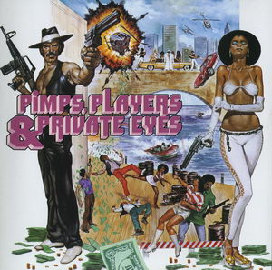 Various Artists – Pimps, Players & Private Eyes [Sire] '1991