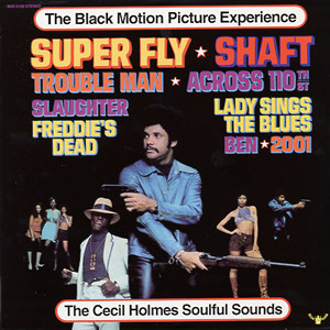 The Cecil Holmes Soulful Sounds - The Black Motion Picture Experience Cover Art 1973