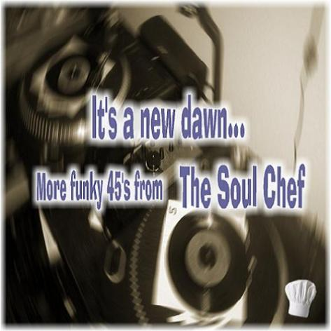 It's A New Dawn… – Funk 45′s Mix By Fufu Stew (aka Soul Chef) '2011