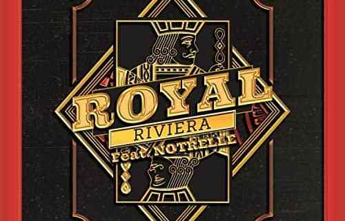 Royal Riviera feat Notrelle - Call Me