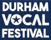 Durham Vocal Festival