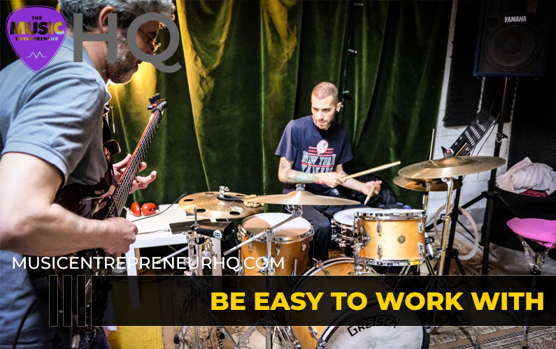 Be Easy to Work With