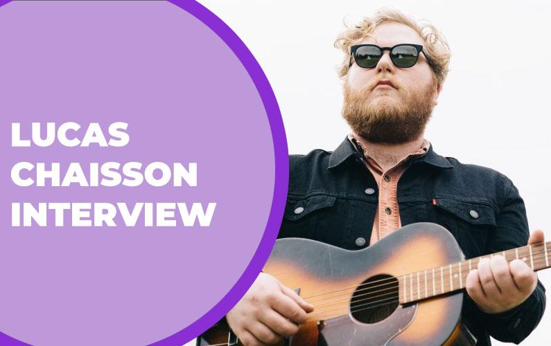 Lucas Chaisson Interview – Singer/Songwriter in Cochrane, AB