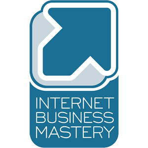 Internet Business Mastery Podcast