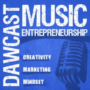 DAWCast: Music Entrepreneurship - Episode 40 with Christopher Knab