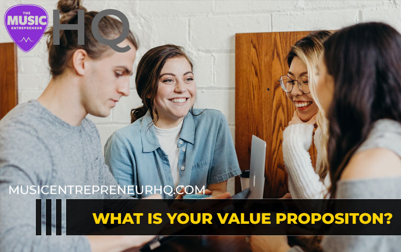 What is Your Value Proposition as a Musician?