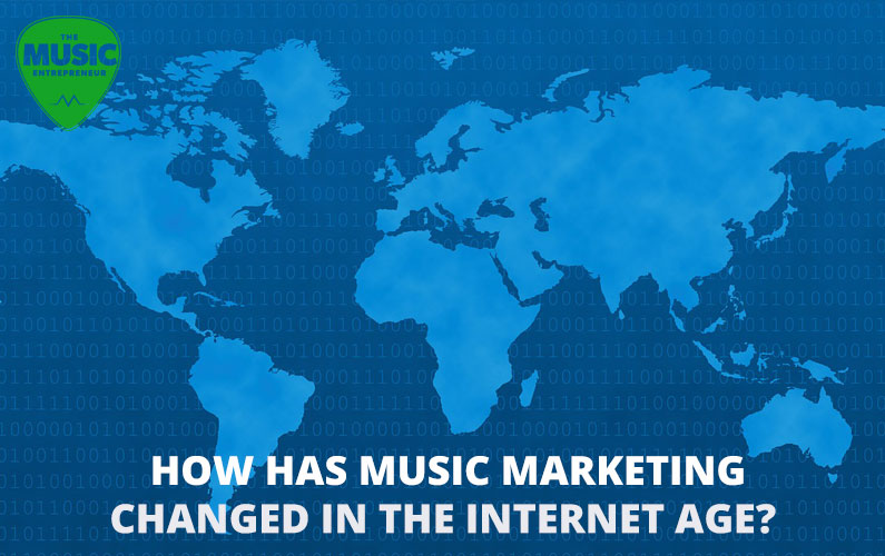 How Has Music Marketing Changed in the Internet Age?