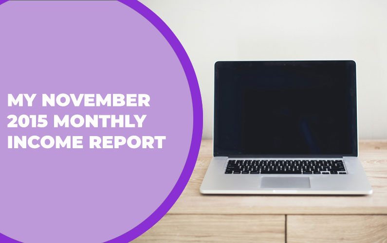 My November 2015 Monthly Income Report – $1,191.95