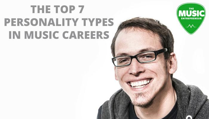 The Top 7 Personality Types in Music Careers