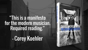 The New Music Industry, manifesto for the modern musician