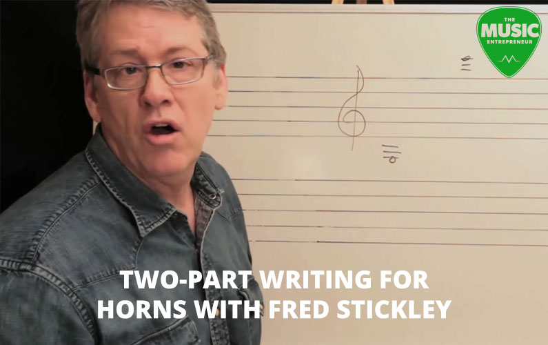 Two-Part Writing for Horns with Fred Stickley: Session #3