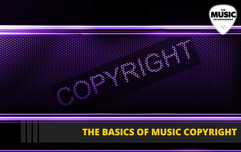052 – The Basics of Music Copyright