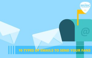 054 – 10 Types of Emails to Send Your Fans