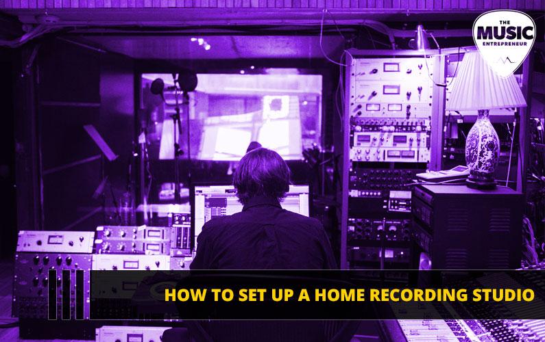 How to Set Up a Home Recording Studio