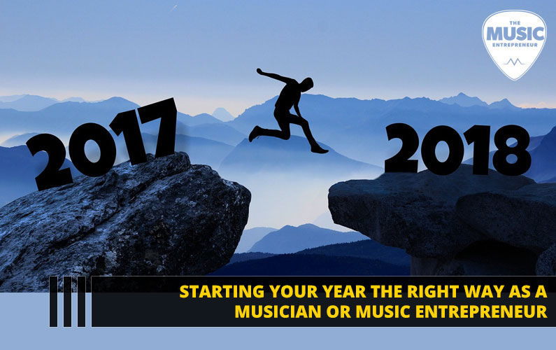 094 – Starting Your Year the Right Way as a Musician or Music Entrepreneur