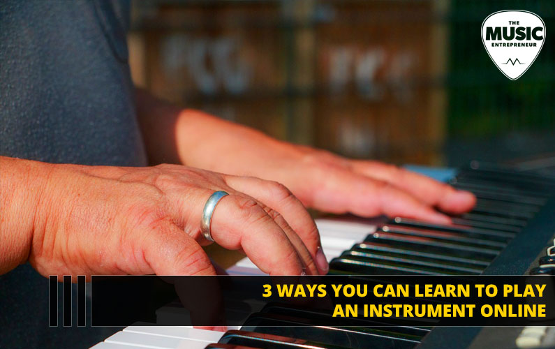 3 Ways You Can Learn to Play an Instrument Online