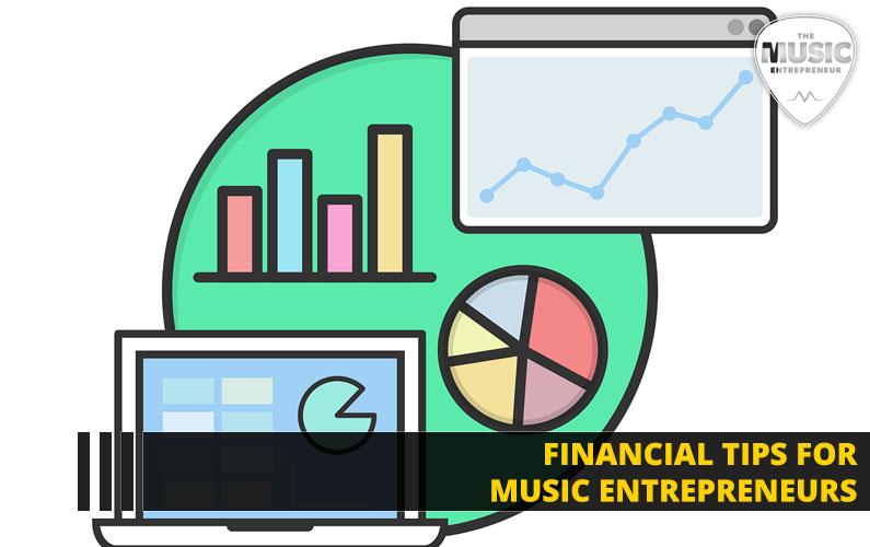 Financial Tips for Music Entrepreneurs