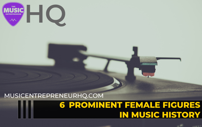 6 Prominent Female Figures in Music History