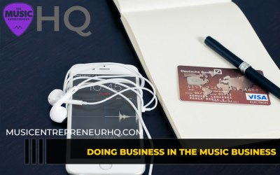 184 – Doing Business in the Music Business