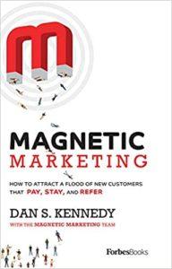 Magnetic Marketing by Dan S. Kennedy