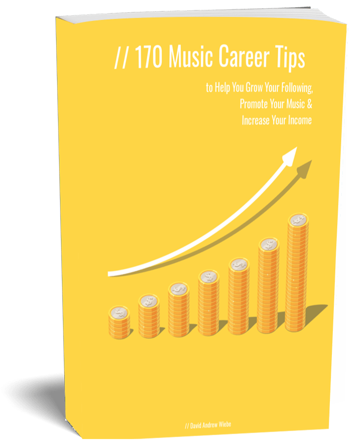 170 Music Career Tips to Help You Grow Your Following, Promote Your Music & Increase Your Income