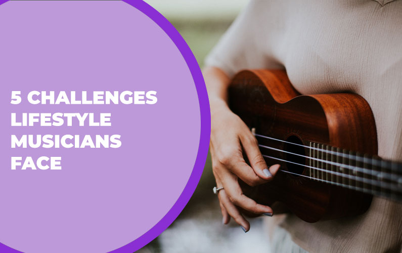 204 – 5 Challenges Lifestyle Musicians Face