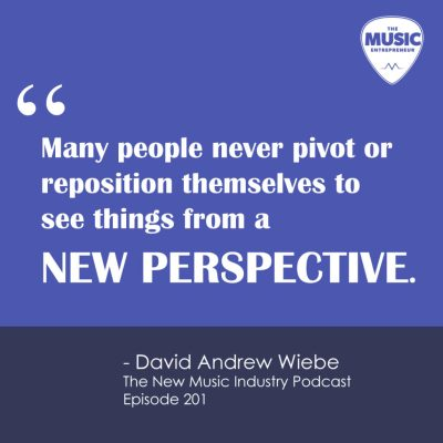 The New Music Industry podcast episode 201 quote