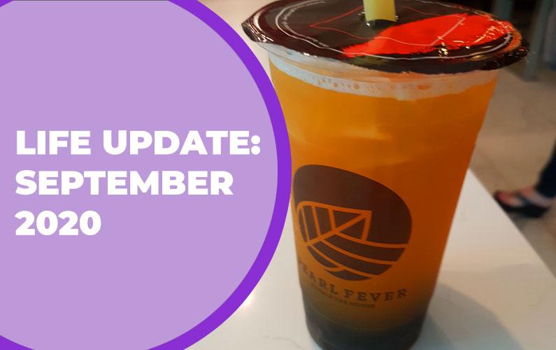 Life Update: September 2020