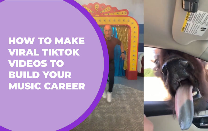 How to Make Viral TikTok Videos to Build Your Music Career
