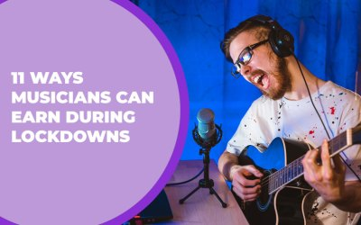 11 Ways Musicians Can Earn During Lockdowns