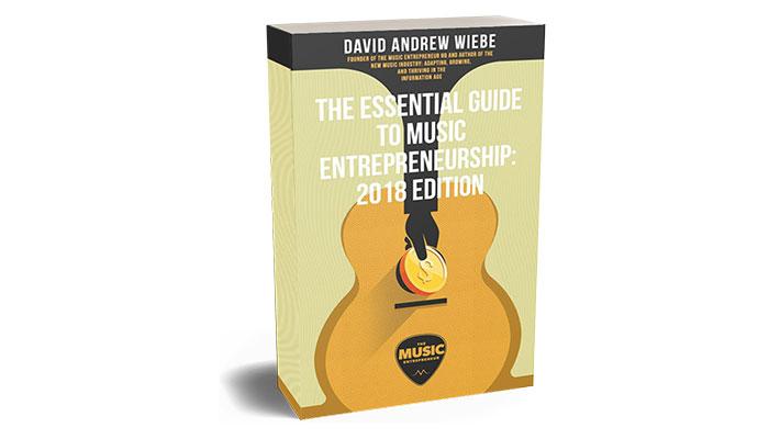The Essential Guide to Music Entrepreneurship
