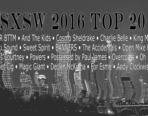 SXSW 2016 Top 20