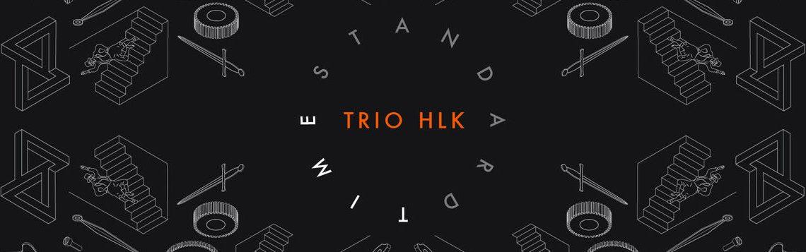 Trio HLK – Standard Time [Ubuntu Music 2018]