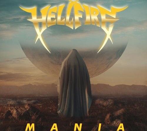 HELL FIRE – Mania