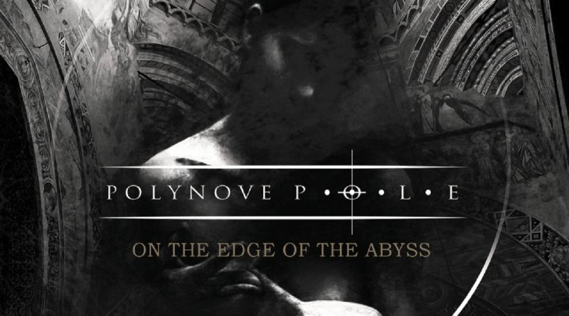 POLYNOVE POLE – On The Edge Of The Abyss (2CD)