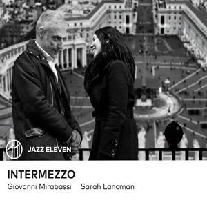 SARAH LANCMAN & GIOVANNI MIRABASSI – Intermezzo