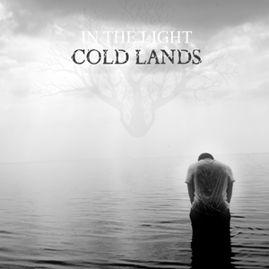 COLD LANDS – In The Light