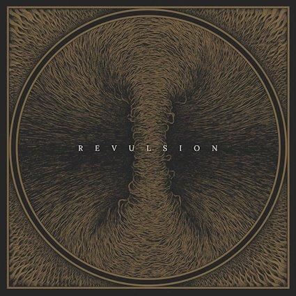 REVULSION – Revulsion