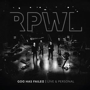 RPWL – God Has Failed/Live & Personal (20ème anniversary)