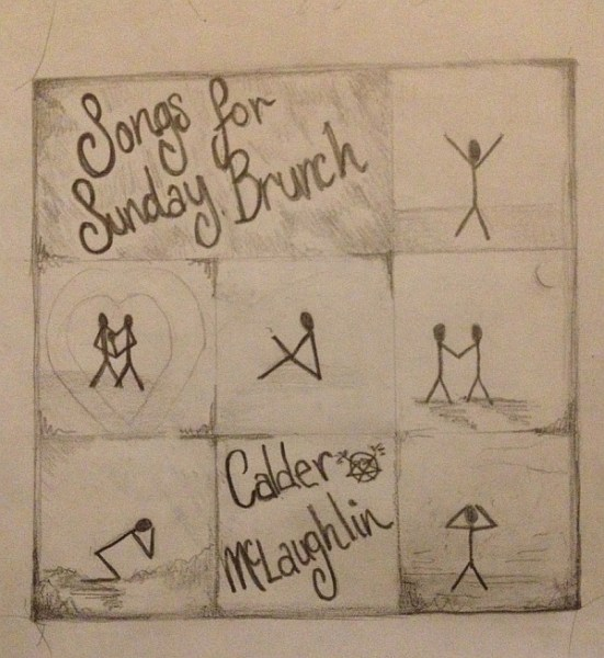 Calder McLaughlin's new al;bum: Songs for Sunday Brunch