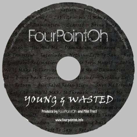 CD from Young & Wasted by FourPointOh