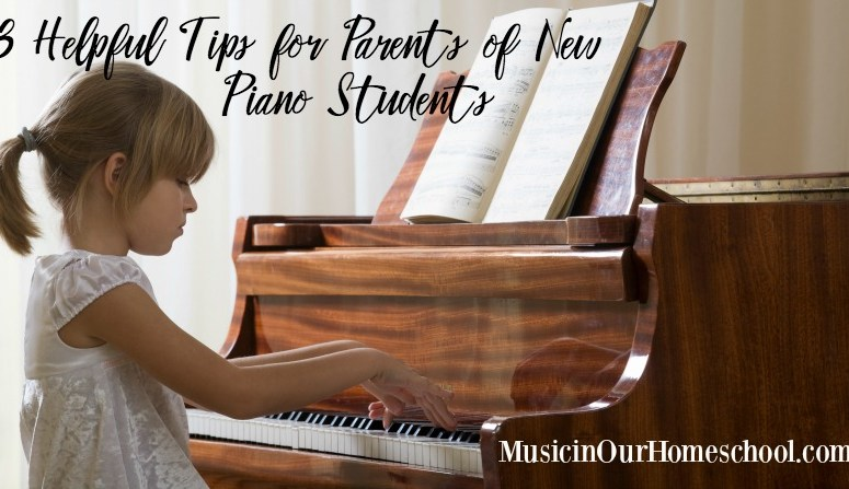 3 Helpful Tips for Parents of New Piano Students