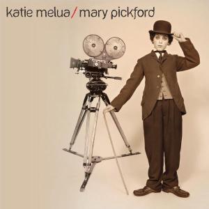 Katie Melua - Mary Pickford