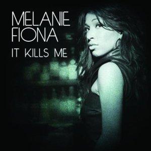 Melanie Fiona - It Kills Me