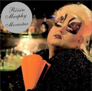 Roisin Murphy - Movie Star