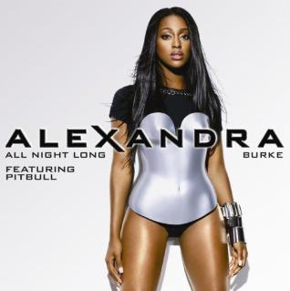 Hot Video Alert: Alexandra Burke feat. Pitbull - All Night Long